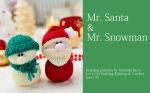 Mr Santa & Mr Snowman